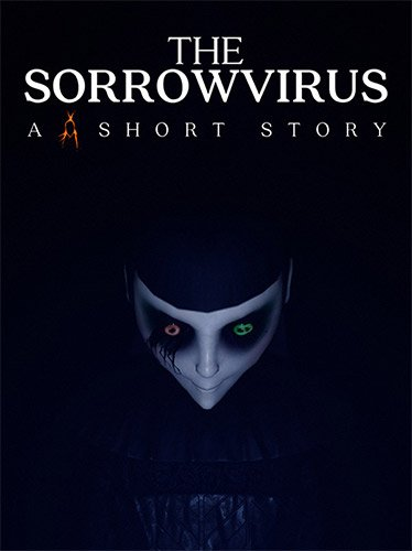 The Sorrowvirus: A Faceless Short Story